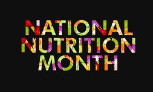 National Nutrition Month logo in colorful letters on dark background